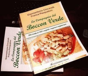 La compagnia del boccon verde, 500 ricette al 100% vegetali ESCAPE='HTML'